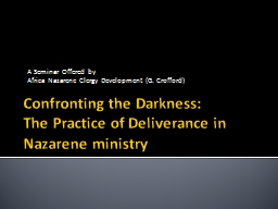 Confronting the Darkness: