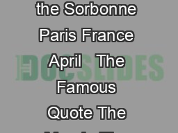 CITIZENSHIP IN A REPUBLIC Theodore Roosevelt Speech delivered at the Sorbonne Paris France April   The Famous Quote The Man In The Arena It is not the critic who counts not the man who points out how
