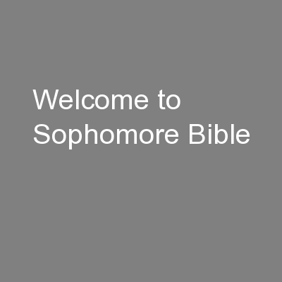 Welcome to Sophomore Bible PowerPoint PPT Presentation