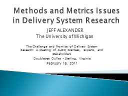 Methods and Metrics Issues in Delivery