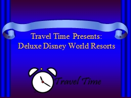 Travel Time Presents: