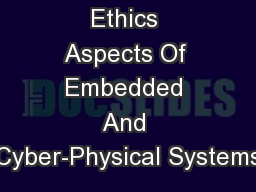Ethics Aspects Of Embedded And Cyber-Physical Systems