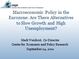 Macroeconomic Policy in the Eurozone: Are There Alternative