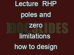 Control Systems  Lecture  RHP poles and zero limitations  how to design and ride a bike Roy Smith