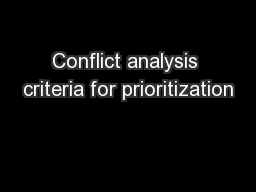 Conflict analysis criteria for prioritization