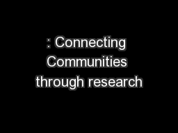 : Connecting Communities through research