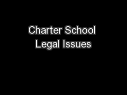 Charter School Legal Issues PowerPoint PPT Presentation