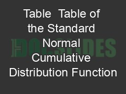 Table  Table of the Standard Normal Cumulative Distribution Function