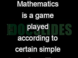 Chapter  Elements of Abstract Group Theory Mathematics is a game played according to certain simple rules with meaningless marks on paper
