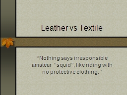 Leather vs Textile PowerPoint PPT Presentation