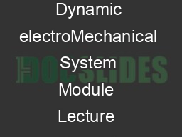NPTEL  Mechanical Engineering  Modeling and Control of Dynamic electroMechanical System Module  Lecture  Nyquist Stability Criteria Bi h kh Bh tt h r