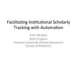 Facilitating Institutional Scholarly Tracking with Automati