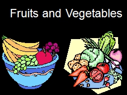 1 Fruits and Vegetables