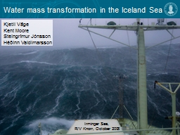Water mass transformation in the Iceland Sea PowerPoint PPT Presentation