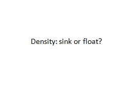 Density: sink or float?