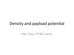 Density and payload potential