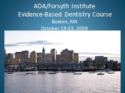 ADA/Forsyth Institute PowerPoint PPT Presentation