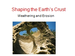 Shaping the Earth's Crust
