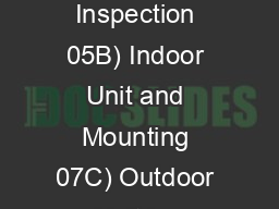 A) Unit Inspection 05B) Indoor Unit and Mounting 07C) Outdoor Unit loc