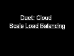 Duet: Cloud Scale Load Balancing