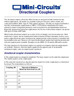 Directional Couplers The directional couplers offered by MiniCircuits are designed for both commercial and military applications