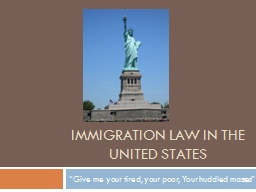 Immigration law in the united states PowerPoint PPT Presentation