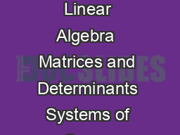 Syllabus for Textile Engineering and Fibre Science TF Linear Algebra  Matrices and Determinants Systems of linear equations Eigen values and eigen vectors