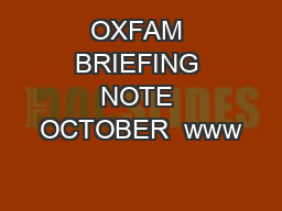 OXFAM BRIEFING NOTE OCTOBER  www
