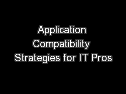 Application Compatibility Strategies for IT Pros