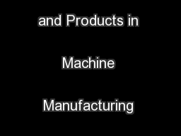New Technologies and Products in Machine Manufacturing Technologies ..
