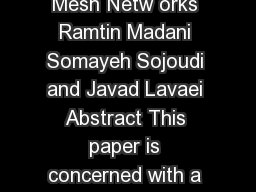 Convex Relaxation for Optimal Power Flow Problem Mesh Netw orks Ramtin Madani Somayeh Sojoudi and Javad Lavaei Abstract This paper is concerned with a fundamental re source allocation problem for ele PowerPoint PPT Presentation