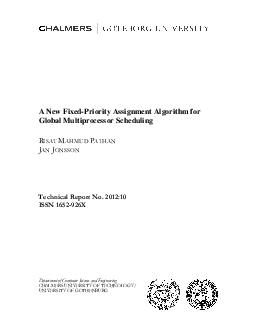 A New FixedPriority Assignment Algorithm for Global Multiprocessor Scheduling  A New FixedPriority Assignment Algorithm for Global Multip rocessor Scheduling Risat Mahmud Pathan and Jan Jonsson Chalm