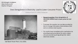 Does Deregulation in Electricity