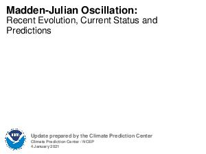 Madden Julian Oscillation  Recent Evolution Current Status and Predictions Update prepared by Climate Prediction Center  NCEP December    Outline Overview Recent Evolution and Current Conditions MJO