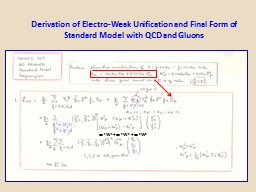 Derivation of Electro-Weak Unification and Final Form of St