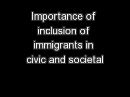 Importance of inclusion of immigrants in civic and societal