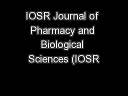 IOSR Journal of Pharmacy and Biological Sciences (IOSR