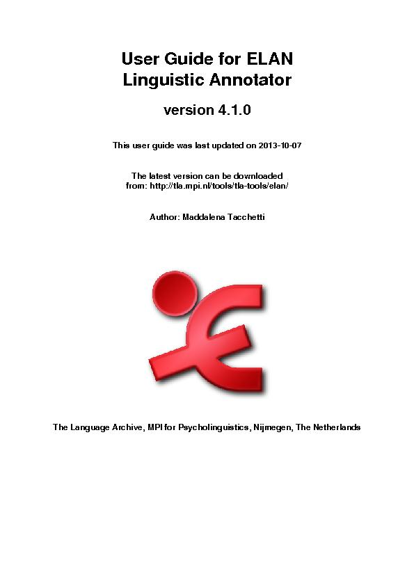 User Guide for ELANLinguistic Annotatorversion 4.1.0This user guide wa