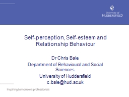 Self-perception, Self-esteem and Relationship Behaviour