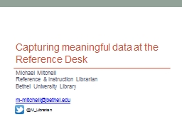 Capturing meaningful data at the Reference