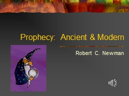 Prophecy:  Ancient & Modern
