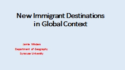 New Immigrant Destinations in Global Context