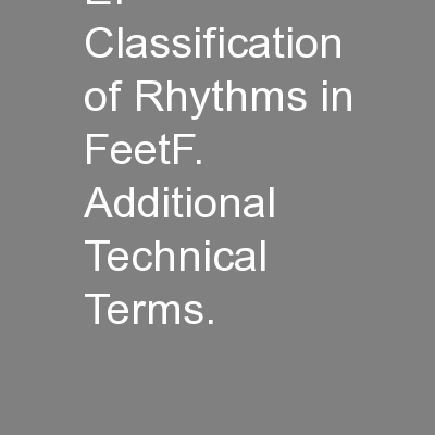 E.  Classification of Rhythms in FeetF.   Additional Technical Terms.