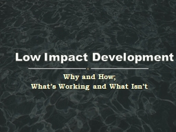 Low Impact Development PowerPoint PPT Presentation