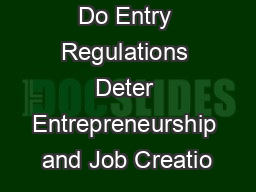 Do Entry Regulations Deter Entrepreneurship and Job Creatio