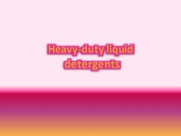 Heavy-duty liquid