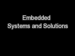 Embedded Systems and Solutions PowerPoint PPT Presentation