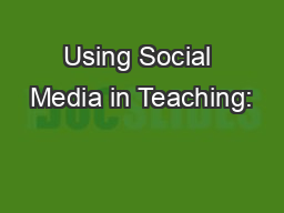 Using Social Media in Teaching: