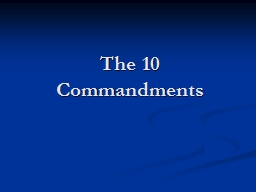 The 10 Commandments PowerPoint PPT Presentation