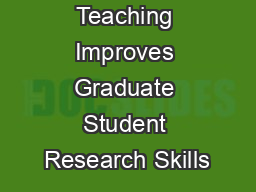 Teaching Improves Graduate Student Research Skills